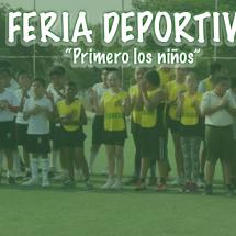 FERIA DEPORTIVA PRIMERO LOS NIÑOS