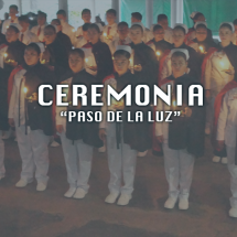 CEREMONIA PASO DE LA LUZ